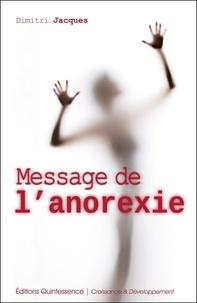 Dimitri Jacques - Message de l'anorexie.