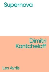 Dimitri Kantcheloff - Supernova.