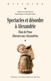 Dimitri Kasprzyk et Christophe Vendries - SpectaclesetdésordreàAlexandrie - Dion de Pruse, Discours aux Alexandrins.