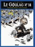Dimitri - Le Goulag Tome 14 : Danse avec les fous.