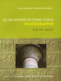 Dimitri Meeks - Les archivages du Temple d'Esna - Paléographie.