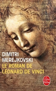 Dimitri Merejkovski - Le roman de Léonard de Vinci.