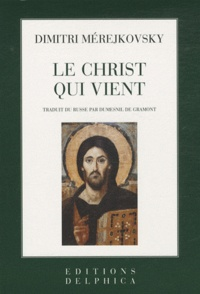 Dimitri Merejkovsky - Le Christ qui vient.