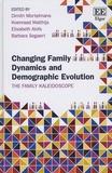 Dimitri Mortelmans et Koenraad Matthijs - Changing Family Dynamics and Demographic Evolution: The Family Kaleidoscope - The Family Kaleidoscope.