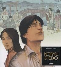Dimitri Piot - Koryu d'Edo.