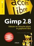 Dimitri Robert - Gimp 2.8 - Débuter en retouche photo et graphisme libre.