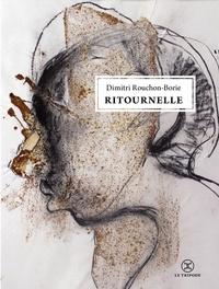 Dimitri Rouchon-Borie - Ritournelle.