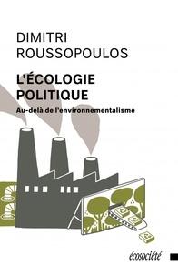 Accentsonline.fr L'écologie politique - Au-delà de l'environnementalisme Image