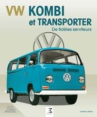 Dimitri Urbain - VW Kombi et Transporter - De fidèles serviteurs.