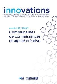 Dimitri Uzunidis - Innovations N° 58/2019/1 : Communautés de connaissances et agilité créative.