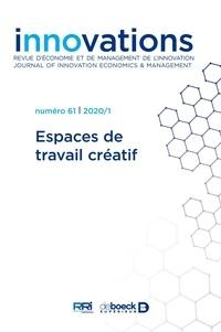 Dimitri Uzunidis - Innovations N° 61/2020/1 : Espaces de travail créatif.