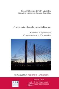 Dimitri Uzunidis et Blandine Laperche - L'entreprise dans la mondialisation.