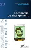 Dimitri Uzunidis - Marché et Organisations N° 23 : L'économie du changement.