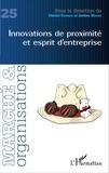 Dimitri Uzunidis et Justine Manier - Marché et Organisations N° 25 : Innovations de proximité et esprit d'entreprise.