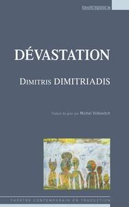 Dimitris Dimitriadis - Dévastation.