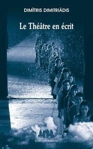 Dimitris Dimitriadis - Le Théâtre en écrit.