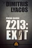 Dimitris Lyacos - Z213 : exit - Poena damni.