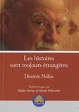 Dimitris Nollas - Les histoires sont toujours étrangères.