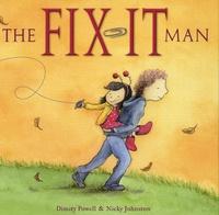 Dimity Powell et Nicky Johnston - The Fix-it Man.