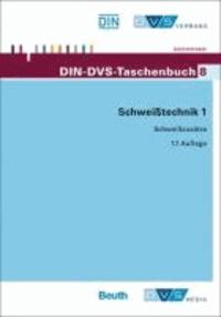 DIN-DVS-Taschenbuch 8 - Schweißtechnik 1 - Schweißzusätze.
