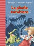 Dina Anastasio et Jerry Smath - La plante carnivore.
