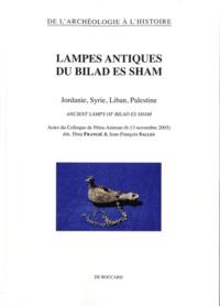 Dina Frangié et Jean-François Salles - Lampes antiques du Bilad es Sham - Jordanie, Syrie, Liban, Palestine.