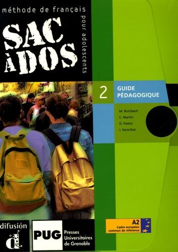 Dina Garcia et Michèle Butzbach - Sac à dos 2 Méthode de français pour adolescents - Guide pédagogique.