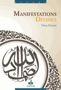 Dina Kadiri - Manifestations divines.