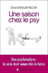 Une saison chez le psy - Une psychanalyse : la série dont vous êtes le héros.pdf