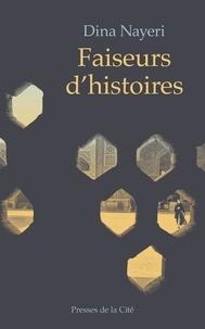 Dina Nayeri - Faiseurs d'histoires.