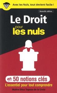 Dina Topeza-de la Croix - Le droit pour les nuls en 50 notions clés.