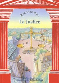 Dina Topeza-de la Croix et Emmanuel Moitié - Raconte-moi... La justice.