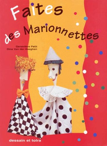 Dina Van der Haeghen et Regine Petit - Faites des marionnettes.