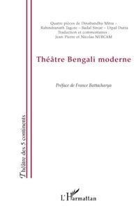 Dinabandhu Mitra et Rabindranath Tagore - Théâtre bengali moderne.