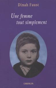 Dinah Faust - Une femme tout simplement.