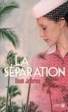 Dinah Jefferies - La séparation.