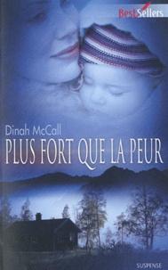 Dinah McCall - Plus fort que la peur.