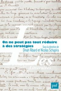 Dinah Ribard et Nicolas Schapira - On ne peut pas tout réduire à des stratégies - Pratiques d'écritures et trajectoires sociales.