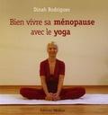 Dinah Rodrigues - Bien vivre sa ménopause avec le yoga.