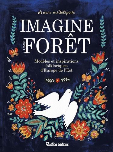 Imagine une forêt. Modèles et inspirations folkloriques d'Europe de l'Est