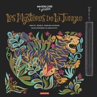 Dinara Mirtalipova - Les mystères de la jungle - Gratte, révèle, dessine 9 scènes pour exprimer ta créativité ! Avec un stylet.