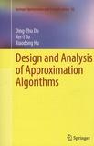 Ding-Zhu Du - Design Analysis of Approximation Algorithms.