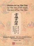 Dinh Chiêu Nguyen et Pascal Bourdeaux - Histoire de Luc Vân Tiên - Pack en 2 volumes : Volume 1, Manuscrit enluminé ; Volume 2, Commentaires au manucrit.