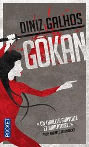 Diniz Galhos - Gokan.