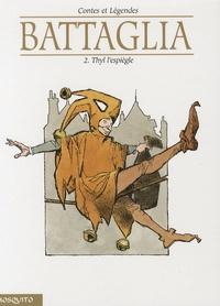 Dino Battaglia - Contes et Légendes Tome 2 : Thyl l'espiègle.