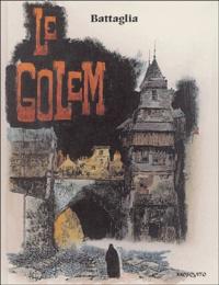 Dino Battaglia - Contes et récits fantastiques Tome 2 : Le Golem.