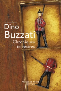 Dino Buzzati - Chroniques terrestres.