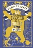 Dino Buzzati - La fameuse invasion de la Sicile par les ours.
