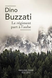 Dino Buzzati - Le régiment part à l'aube.