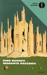 Dino Buzzati - Sessanta racconti.